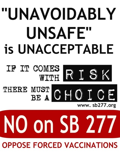 Unavoidably Unsafe SB 277