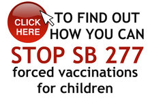 NO ON SB 277 Mandated Vaccinations for Children